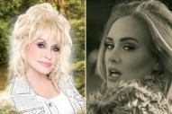 Dolly Parton Wrote A Song About Adele On New Album 'Pure & Simple'