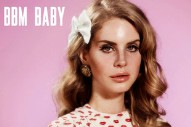 "Lana Del Rey Dabbles In Synth-Pop On Glorious 2011 Demo ""BBM Baby"""