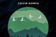 "Calvin Harris' ""My Way"" Features…Calvin Harris: Watch The Lyric Video"