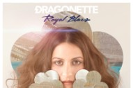 "Dragonette Teases 4th LP 'Royal Blues' With Dreamy Banger ""Sweet Poison"""