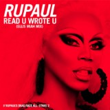 "RuPaul's New Single ""Read U Wrote U"""