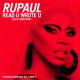 "RuPaul's New Single ""Read U Wrote U"""
