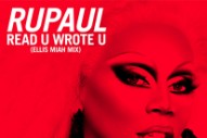 "RuPaul Announces New Single ""Read U Wrote U"""
