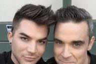 Adam Lambert And Robbie Williams Finally Meet