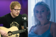 Ed Sheeran On Working With Zara Larsson & Anne-Marie: They Nailed It