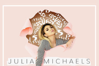 """Future Hit: Julia Michaels Comes Out Swinging With """"Issues"""""""