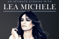 Lea Michele Will Preview Her Sophomore LP With A Mini Tour