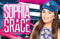 "Sophia Grace's Latest Banger Is An Ode To ""Hollywood"""