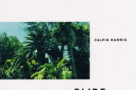 "Calvin Harris, Frank Ocean & Migos' ""Slide"" Is A Blurry-Eyed Banger"