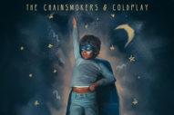 "The Chainsmokers & Coldplay's ""Something Just Like This"" Works"