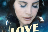 "Lana Del Rey Returns To Save 2017 & Pop Music With ""Love"""