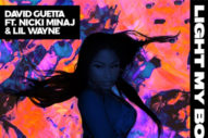 "Nicki Minaj Reunites With David Guettta On ""Light My Body Up"""