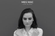 "Meg Mac Returns With Deceptively Uplifting Track ""Low Blows"""