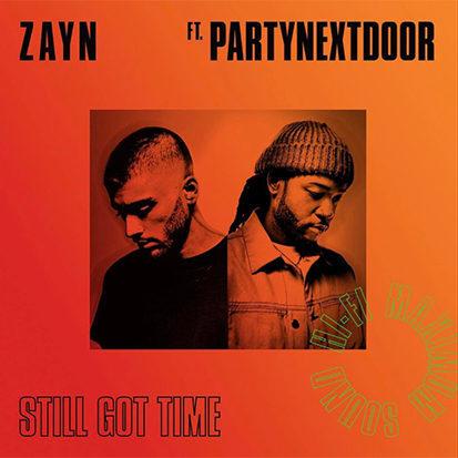 Zayn - Still Got Time  ft. PARTYNEXTDOOR