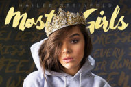 "Hailee Steinfeld Announces New Single ""Most Girls"""
