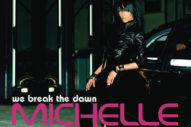 "Should Have Been Bigger: Michelle Williams' ""We Break The Dawn"""